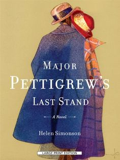 Major Pettigrews Last Stand (Thorndike Press Large Print Reviewers Choice) by Helen Simonson. In the small village of Edgecombe St. Mary in the English countryside lives Major Ernest Pettigrew (retired), the unlikely hero of Helen Simonson's wondrous debut. Wry, courtly, opinionated, and completely endearing, the Major leads a quiet life valuing the proper things that Englishmen have lived by for generations: honor, duty, decorum, and a properly brewed cup of tea. But then his brother's...
