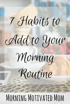 7 Habits to Add to Your Morning Routine – Morning Motivated Mom Do you have a morning routine? What morning rituals help you start your day off right? Here are 7 Habits to Add to Your Morning Routine. Miracle Morning, Morning Ritual, Good Habits, Healthy Habits, Workout, Morning Habits, Morning Routines, Morning Routine Printable, Daily Routines