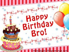 Birthday Wishes for Brother | Holiday Messages, Greetings and Wishes