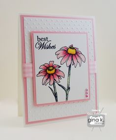 "Best Wishes card made with the following Gina K Designs products:  - ""Stately Flowers 9"" stamp set by Melanie Muenchinger - Pure Luxury card stock in: 120 lb Base Weight White, 80 lb Layering White, Bubblegum Pink - Color Companions ink in Black Onyx."