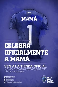 ¡Celebra oficialmente a Mamá Rayada!   Busca el regalo perfecto para este Día de las Madres en la Tienda Rayados.    *El Jersey en la publicación es sólo de manera ilustrativa.
