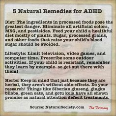 Uh, please. ADHD is a BRAIN disorder. It's not the effect of poor lifestyle choices. There is no remedy BUT doing these things could help. People ought to be more specific.