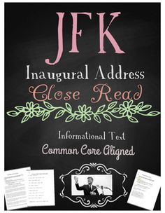 JFK Inaugural Address: Close Read & Analysis *Informational Text**Common Core Aligned *Introduction to close reading strategies and annotations *Includes reading comprehension and analysis questions*Modified Version included for IEP students or lower grades*Can be used in ELA or Social Studies classroomsI show my classes the actual speech (link below) for fluency and differentiated learners.https://www.youtube.com/watch?v=PEC1C4p0k3E***Great lesson for a teacher observation!Background co...
