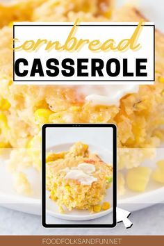 Cornbread Casserole combines my love of cornbread and casseroles. It costs about $5.95 to make 10 servings and is soo easy!  Follow Food Folks and Fun for more easy recipes!
