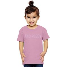 And Peggy Toddler T-shirt