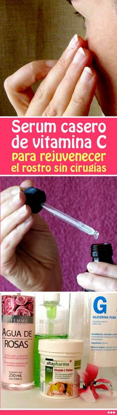 Serum casero de vitamina C para rejuvenecer el rostro sin cirugías Diy Beauty, Beauty Hacks, Facial Serum, Tips Belleza, Belleza Natural, Natural Healing, Beauty Routines, Detox, Remedies