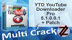 YouTube Downloader Pro 5.1.0.0.1 + Patch By_ Zuket Creation Direct Download Here !!! http://multicrackk.blogspot.com/2015/12/youtube-downloader-pro-51001-patch.html