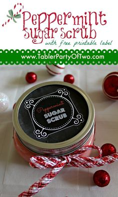 Peppermint Sugar Scrub... an easy DIY and great for holiday hostess gifts!