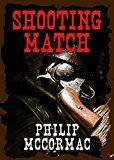 Free Kindle Book -   Shooting Match Check more at http://www.free-kindle-books-4u.com/historyfree-shooting-match/