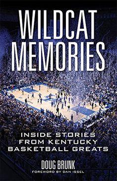 Wildcat Memories: Inside Stories from Kentucky Basketball Greats by Doug Brunk http://www.amazon.com/dp/081314700X/ref=cm_sw_r_pi_dp_ZWOyub01PKWVE