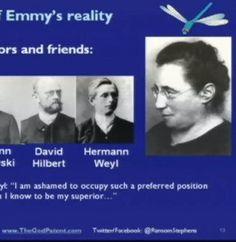 Emmy Noether : The Fabric of Emmy's Reality   http://www.youtube.com/watch?v=1_MpQG2xXVo