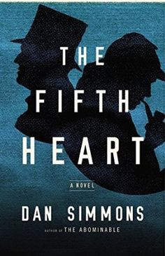 Sherlock Holmes and Henry James team up to solve a harrowing literary puzzle in this historical mystery from master storyteller Dan Simmons.