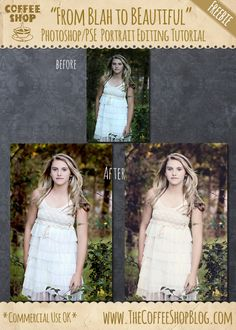 """The CoffeeShop Blog: CoffeeShop """"From Blah to Beautiful"""" Portrait Editing Tutorial for Photoshop and PSE!"""