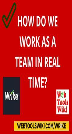How Do We Work As A Team In Real Time? #Wrike #Workspace #UsefulWebTools #InternetTools #Online #Tools #Collaboration #ProjectManagement #Project #Management #Teams #Teamwork #TaskManagement #Software #SocialCollaboration #Communication #FileSharing #WebT
