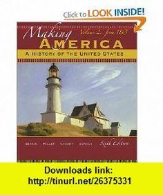 Making America A History of the United States, Volume 2 From 1865 (9780495915249) Carol Berkin, Christopher Miller, Robert Cherny, James Gormly , ISBN-10: 0495915246  , ISBN-13: 978-0495915249 ,  , tutorials , pdf , ebook , torrent , downloads , rapidshare , filesonic , hotfile , megaupload , fileserve