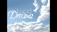 A little sharing about Lucid Dream