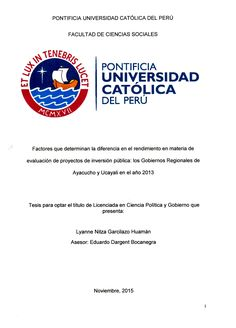 Factores que determinan la diferencia en el rendimiento en materia de evaluación de proyectos de inversión pública : los Gobiernos Regionales de Ayacucho y Ucayali en el año 2013/ Lyanne Nitza Garcilazo Huamán (2015) / JL 3429.D42 G26