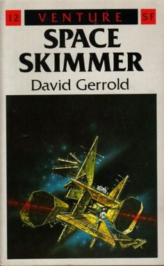 Space Skimmer by David Gerrold (Arrow:1987)