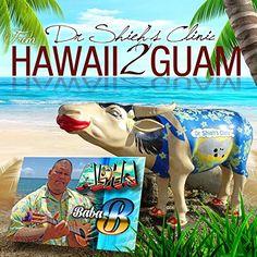 :: ババB(Baba B)が、グアムの女性と子供たちの健康維持を支援する為に書き下ろした曲「Dr Shieh's Clinic Hawaii to…