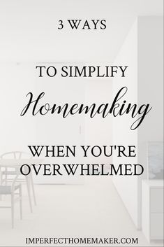 Help for the overwhelmed homemaker - 3 ways to simplify. Small changes that make a big impact! Christian Homemaking, Christian Resources, Parenting Articles, Women Of Faith, Homekeeping, Small Changes, It's Meant To Be, Proverbs 31, Im Trying