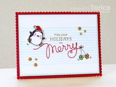 May your holidays be Merry! by Torico - Cards and Paper Crafts at Splitcoaststampers