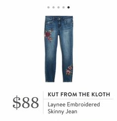 Stitch Fix: Kut From The Kloth Laynee Embroidered Skinny Jean $88