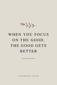When You Focus On The Good The Good Gets Better Inspirational Quote Motivational Quote Quotes For Business Women Quotes For When Youre Anxious Growth Quotes Personal Gro. Motivacional Quotes, Words Quotes, Wise Words, Best Quotes, Funny Quotes, Good Qoutes, Good Thoughts Quotes, Good Vibes Quotes, Good Quotations