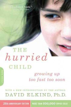 With the first edition of The Hurried Child , David Elkind emerged as the voice of parenting reason, calling our attention to the crippling effects of hurrying our children through life. He showed tha