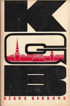 John Barron (Dzons Barrons) KGB Padomju Slepeno Agentu Slepenais Darbs, 1975. Cover by Harrijs Gricevics.