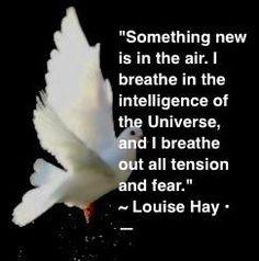just keep breathing   Louise Hay