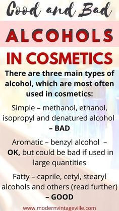 Alcohol in cosmetics could be very drying and damaging to your skin. It is a good advice to stay away from alcohol containing products. However, not all alcohols are bad; some are actually good for our skin. Best Skin Care Routine, Skin Care Tips, Anti Aging Tips, Anti Aging Skin Care, Love Your Skin, Good Skin, Best Alcohol, Happy Skin, In Cosmetics