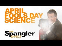 On this episode of The Spangler Effect, Steve shares a few of his favorite science pranks to pull on April Fools Day! With a magnet, baby diaper, spray can and a Starbucks cup, you too can have your own fun on April 1st!