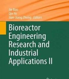 Bioreactor Engineering Research And Industrial Applications Ii PDF