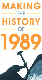 Making the History of 1989