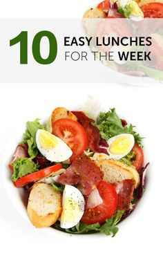 10 Easy Lunches for the Week