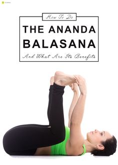 How To Do The Ananda Balasana And What Are Its Benefits