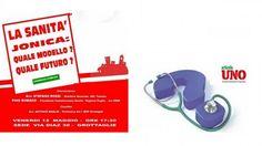 Grottaglie (Taranto) - Art1MPD organizza, «La sanità jonica - quale modello? Quale futuro?»