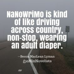 Top Eight Signs You May Be Doing Nanowrimo All Wrong