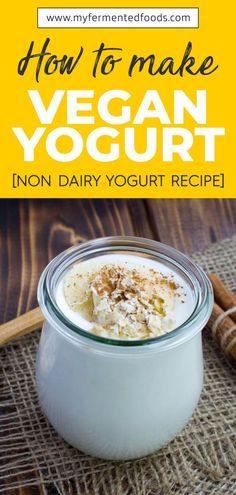 Are you vegan? Check out this vegan yogurt step by step recipe. Vegan yogurt is healthy and delicious. Vegan Breakfast Recipes, Vegetarian Recipes, Healthy Recipes, Healthy Foods, Healthy Breakfasts, Sweet Recipes, Probiotic Foods, Fermented Foods, Yogurt Recipes