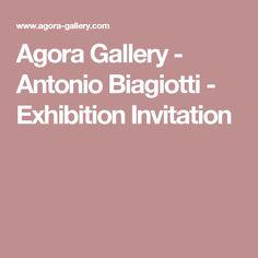 Agora Gallery - Antonio Biagiotti - Exhibition Invitation