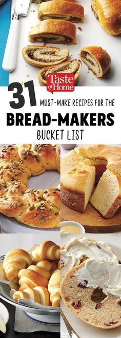 31 Must-Make Recipes For The Bread-Makers Bucket List