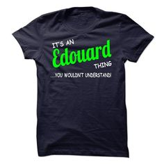 I Love Edouard thing understand ST420 Shirts & Tees