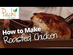 How to Make Roasted Chicken - Creative Culinary