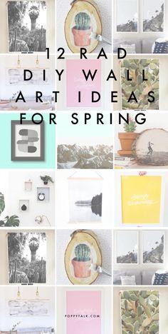 Poppytalk: 12 Rad DIY Wall Art Ideas for Spring!