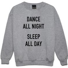 Dance All Night Sleep All Day Sweater Jumper Funny Fun Tumblr Hipster... ($22) ❤ liked on Polyvore featuring tops, sweaters, shirts, sweatshirts, black, women's clothing, black top, grunge shirts, goth sweater and star jumper