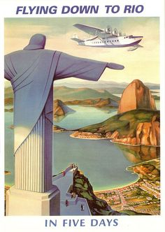"""Flying Down to Rio"" 'In Five Days', Size: x inches x cm.), [Pan American Airways System Poster], (c. - Illustration and Graphic Design by Paul George Lawler (b. Art Deco Posters, Cool Posters, Pub Vintage, Vintage Art, Vintage Stuff, Retro Airline, Vintage Airline, Retro Poster, Kunst Poster"