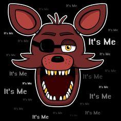 =======Shirt for Sale======= Animatronic Fox - It's Me ======================= #freddy #fnaf #fnaf2 #fnaf3 #fivenightsatfreddys #foxy #chica #bonnie #securityguy #mangle #logo #goldenfreddy #shadowbonnie #toybonnie #toychica #endoskeleton #toychica #puppet #goldenbonnie #springtrap