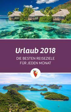 Wir haben für jeden Monat im Jahr 2018 Reiseziele rausgesucht, wo sich ein Urlaub oder Kurztrip richtig lohnt. Alle Infos & Tipps zu Temperaturen, Events und Destinationen findet ihr via Urlaubspiraten.de #Reisen #Tipps #2018