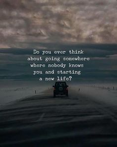 Do you ever think..