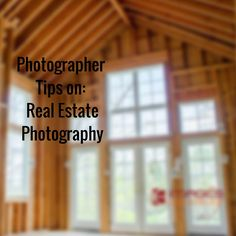 Photographer Tips on: Real Estate Photography by Cheryl Williver of Images Everything Photography